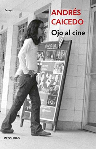 Ojo al cine por Andrés Caicedo