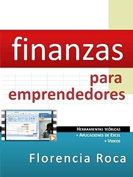 Finanzas para Emprendedores de [Roca, Florencia]