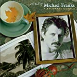 Backward Glance: The Best Of Michael Franks