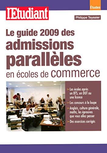 Le guide 2009 des admissions parallèles en écoles de commerce