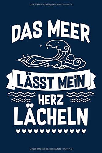 ...lässt mein Herz lächeln: Notizbuch / Notizheft für Meer Deko Kostüm Ozean Party Strand Insel A5 (6x9in) liniert mit Linien