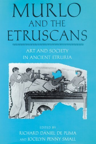 Murlo and the Etruscans: Art and Society in Ancient Etruria (Wisconsin Studies in Classics) by De Puma, Richard Daniel (1994) Hardcover