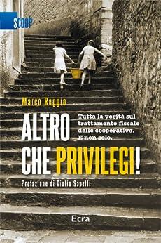 Altro che privilegi (Italian Edition) von [Reggio, Marco]