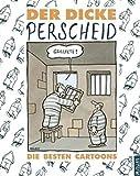 Der dicke Perscheid - Martin Perscheid