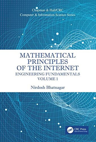 Mathematical Principles of the Internet: Engineering (Chapman & Hall/Crc Computer and Information Science)