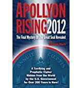 (APOLLYON RISING 2012: THE LOST SYMBOL FOUND AND THE FINAL MYSTERY OF THE GREAT SEAL REVEALED) BY Horn, Thomas(Author)Paperback Dec-2009