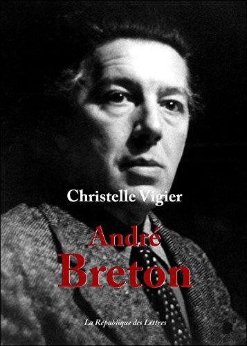 André Breton: Brève histoire du Surréalisme par Christelle Vigier