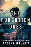 The Forgotten One by Steena Holmes