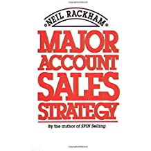 Major Account Sales Strategy by Neil Rackham(1989-05-16)