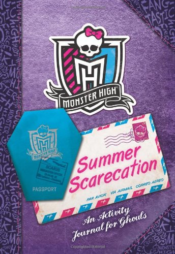 Monster High: Summer Scarecation: An Activity Journal for Ghouls