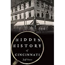 Hidden History of Cincinnati (English Edition)