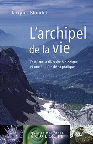 L'Archipel de la vie (Écologie) par Jacques Blondel