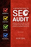 #7: A definitive guide to SEO Audit: A Step by Step Guide and Checklist for Semantic, Content, Media and Technical SEO