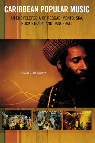 caribbean-popular-music-an-encyclopedia-of-reggae-mento-ska-rock-steady-and-dancehall