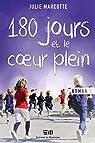 180 jours et le coeur plein par Marcotte