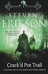 Crack'd Pot Trail: A Malazan Tale of Bauchelain and Korbal Broach Erikson, Steven ( Author ) Sep-13-2011 Paperback