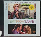 Eat Pray Love (Elizabeth Gilbert - Eat Pray Love)