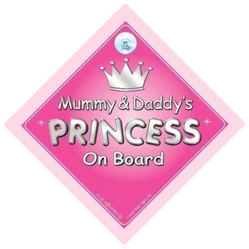 Preisvergleich Produktbild Mutti & Daddy's Prinzessin An Bord Autoschild, Bord, Auto Schild, Mutter, Dad, Vater, Baby on board Zeichen,Baby a, Neuheit Schild (731)