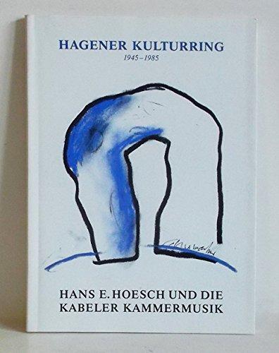 Hans E. Hoesch und die Kabeler Kammermusik. Eine Dokumentation anlässlich der 40. Wiederkehr der Gründung des Hagener Kulturrings veröffentlicht am 11. November 1985.