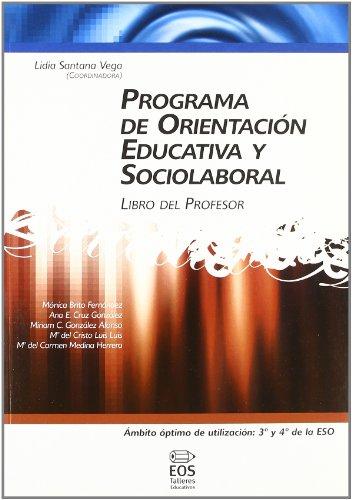 Programa de Orientación Educativa y Sociolaboral (libro del profesor) (Talleres Educativos)