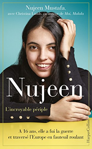 Nujeen, l'incroyable périple (HarperCollins) par [Mustafa, Nujeen, Lamb, Christina]
