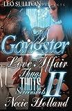 A Gangster Love Affair: Thugs, Thots & Screenshots 2