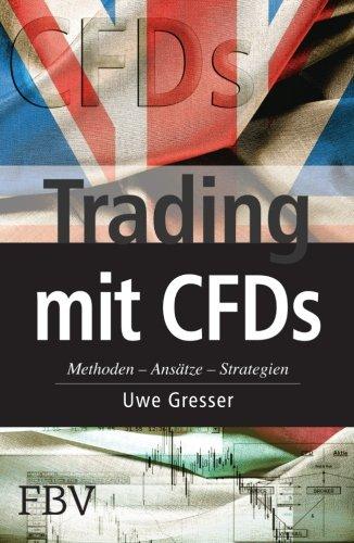 Trading mit Cfds: Methoden, Ansätze, Strategien