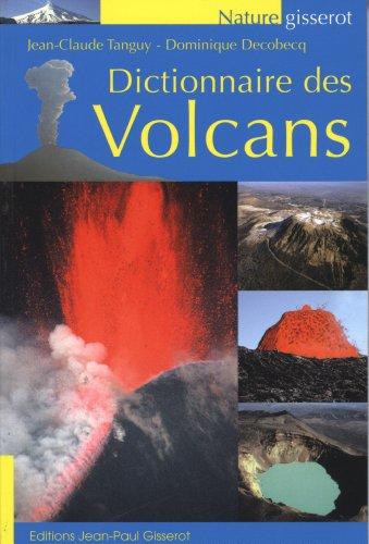 Dictionnaire des Volcans par Tanguy