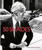 Libros Descargar en linea 50 Shades by Lauren Goldstein Crowe 2012 11 30 (PDF y EPUB) Espanol Gratis