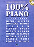 100% Piano Volume 2 (Lanone Franck) Piano Book/Cd