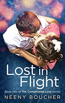 Lost in Flight: An awkward, complicated romance (The Complicated Love Series Book 2) by [Boucher, Neeny]