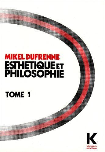 Esthétique et philosophie, tome 1