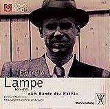 """Friedo Lampe (1899-1945) """"Am Rande der Nacht: Texte und Materialien"""
