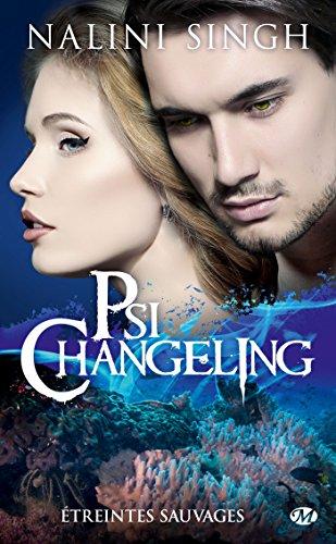 Psi-Changeling, T15.5 : Étreintes sauvages