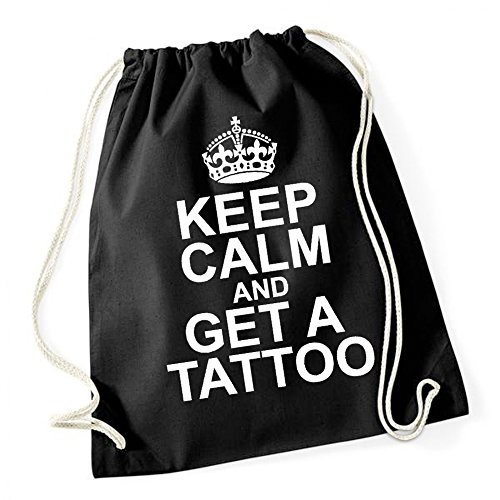 Keep Calm And Get A Tattoo Gymsack Black Certified Freak