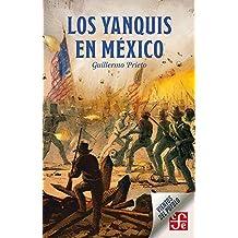 Los yanquis en México (Vientos del Pueblo)