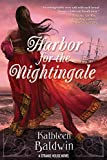 Harbor for the Nightingale: A Stranje House Novel (THE STRANJE HOUSE NOVELS Book 4) (English Edition)