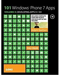 [(101 Windows Phone 7 Apps: Volume 2 : Developing Apps 51-101)] [By (author) Adam Nathan] published on (December, 2013)
