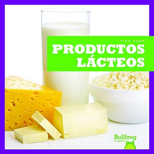 Productos Lacteos = Dairy Foods (Vida Sana = Healthy Living)