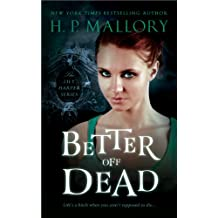 Better Off Dead (The Lily Harper Series Book 1) (English Edition)
