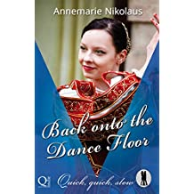 Back onto the Dance Floor (Quick, quick, slow – Lietzensee Dance Club Book 2) (English Edition)
