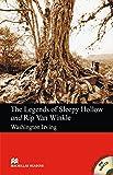 The Legends of Sleepy Hollow and Rip Van Winkle: Lektüre mit 2 Audio-CDs (Macmillan Readers)