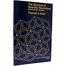 The Structure of Scientific Revolutions (Foundations of Unity of Science)