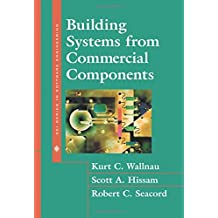 Building Systems from Commercial Components(Paperback) (SEI Series in Software Engineering (Hardcover))
