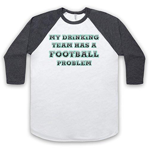 My Drinking Team Has A Football Problem Funny Football Slogan 3/4 Hulse Retro Baseball T-Shirt Weis & Dunkelgrau