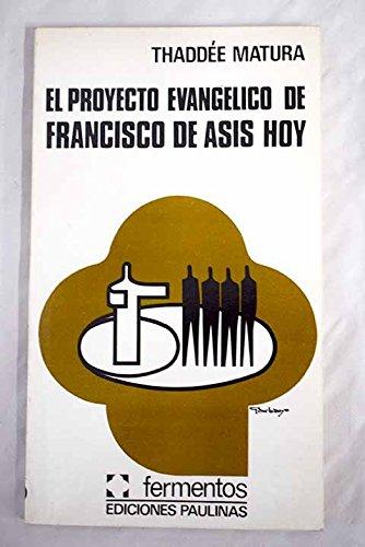 El proyecto evangélico de Francisco de Asis hoy