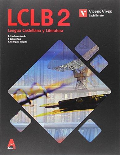 LCLB 2 (LENGUA CASTELLANA BACH) AULA 3D: 000001 - 9788468235820