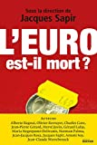 L'euro est-il mort ? (Essais)