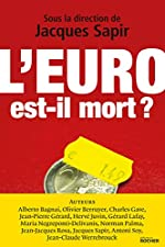 L'euro est-il mort ? de Jacques Sapir