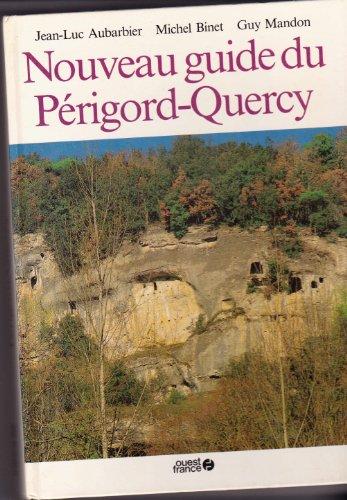 Nouveau guide du Périgord et du Quercy
